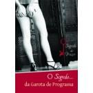 O Segredo da Garota de Programa